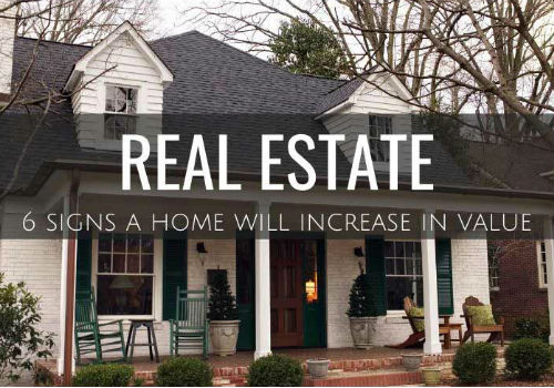 6 Signs a Home Will Likely Increase In Value